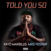 Told You So (feat. Mike Posner) - Single