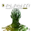 Play It! - House & Tech-House Collection, Vol. 25
