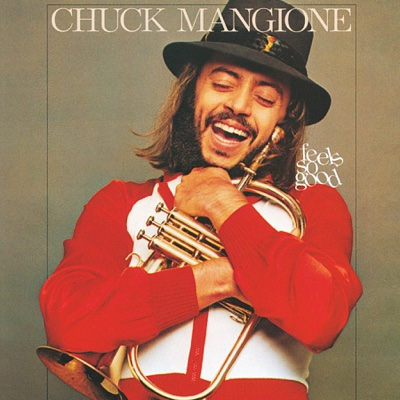 Feels So Good - Chuck Mangione album