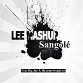 Sangolé (feat. Big Joe & Dayron Ferguson) - Single