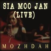 Mozhdah - Sia Moo Jan