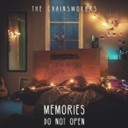 Memories...Do Not Open - The Chainsmokers - The Chainsmokers