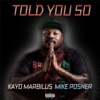 Told You So feat Mike Posner Single