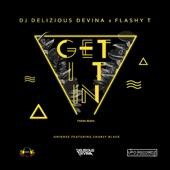 Get It In (feat. Charly Black) [FlashyT & DJ Delizious Devina Twerk Remix] - Single
