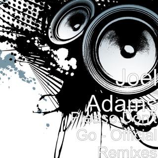 joel adams - please dont go (afterfab remix) mp3