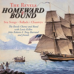 Homeward Bound: Sea Songs, Ballads, And Chanteys