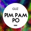 Pim Pam Po - Single, Guz
