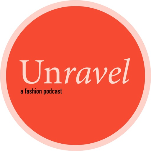 Cover image of Unravel A Fashion Podcast