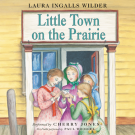 Little Town on the Prairie: Little House, Book 7 (Unabridged) audiobook