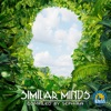 Similar Minds (Compiled by Sephira)