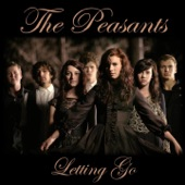 The Peasants - Letting Go