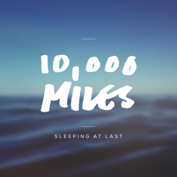 10,000 Miles - Single