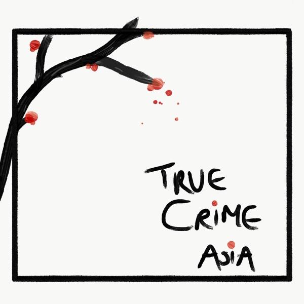 True Crime Asia