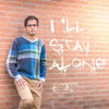 I'll Stay Alone - Single