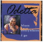 Odetta - Trouble Everywhere / I've Been Living With the Blues