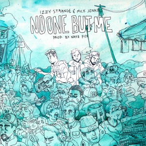 No One but Me (feat. Mick Jenkins) - Single Mp3 Download