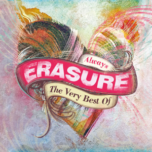 Erasure - A Little Respect (2009 Remastered Version)