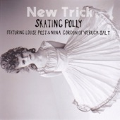 Skating Polly - Hail Mary (feat. Louise Post & Nina Gordon)