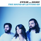 Swear and Shake - Until Someone Does It to You