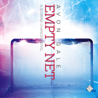 Empty Net: Scoring Chances, Book 4 (Unabridged)
