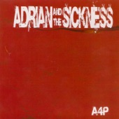 Adrian and the Sickness - Loser