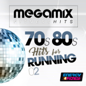 Megamix Fitness 70s 80s Hits For Running 02 (25 Tracks Non-Stop Mixed Compilation for Fitness & Workout)