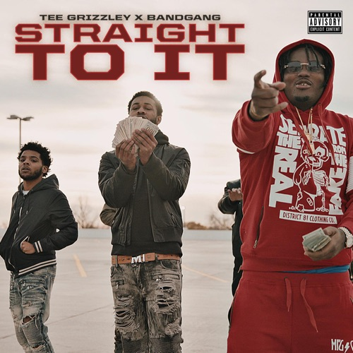 BANDGANG - Straight to It (feat. Tee Grizzley) - Single