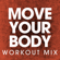 Move Your Body (Extended Workout Mix) - Power Music Workout