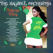 Christmas Jollies - The Salsoul Orchestra - The Salsoul Orchestra