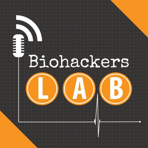 Cover image of Biohackers Lab: Health Show for How to Live Your Best Life