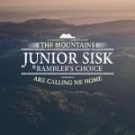 Junior Sisk & Rambler's Choice - What Goes Around