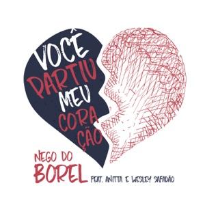 Nego do Borel - Você Partiu Meu Coração feat. Anitta & Wesley Safadão