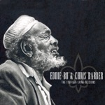 Eddie Bo & Chris Barber - Check Your Bucket