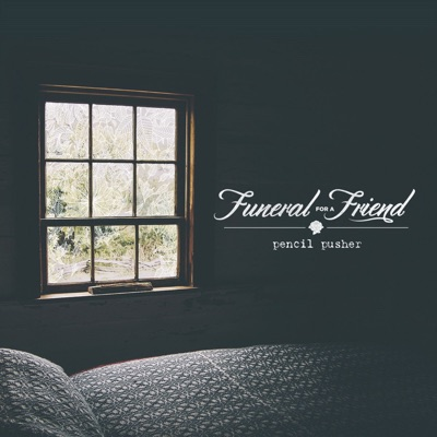 Pencil Pusher - Single - Funeral For a Friend