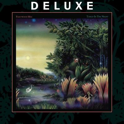 Tango in the Night (Deluxe) - Fleetwood Mac