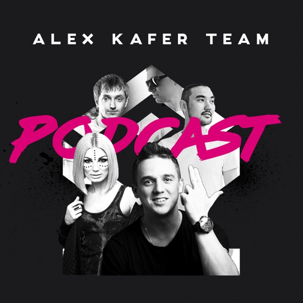 Alex Kafer Team podcast