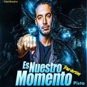 Es Nuestro Momento (Trap Version) [feat. J Balvin] - Single