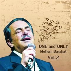 One and Only Melhem Barakat, Vol. 2