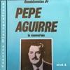 Reminisencias de Pepe Aguirre, Vol. 1