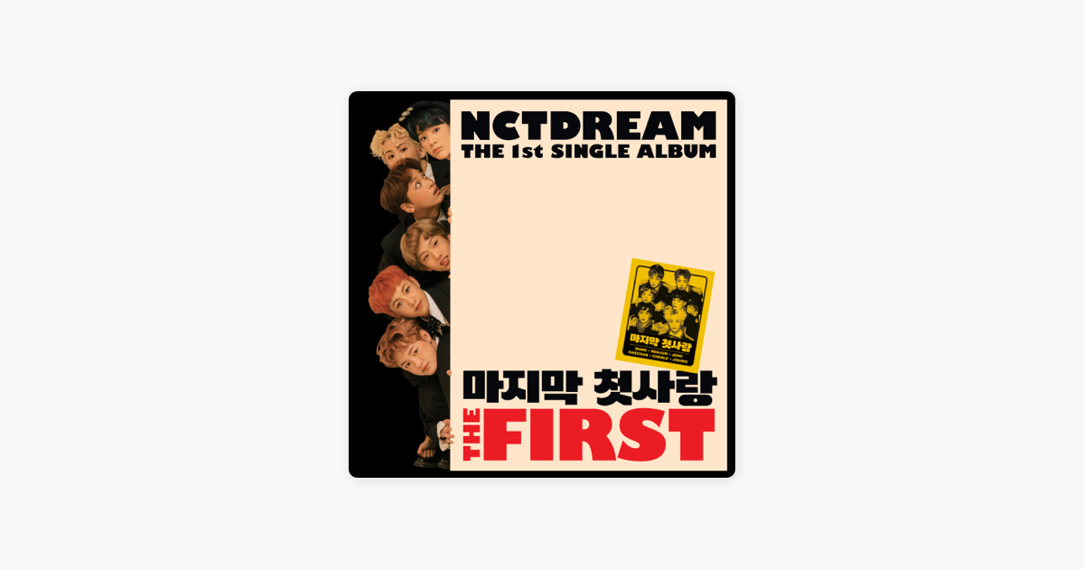 The First - The 1st Single Album - EP by NCT DREAM