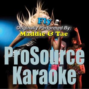 ProSource Karaoke Band - Fly (Originally Performed By Maddie & Tae) [Instrumental]