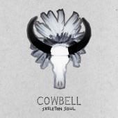 Cowbell - Oh Yolande