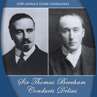 Sir Thomas Beecham Conducts Delius - Royal Philharmonic Orchestra