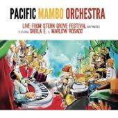 Pacific Mambo Orchestra - Ran Kan Kan (Live) [feat. Sheila E.]