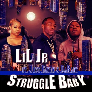 Struggle Baby (feat. Just Raven & Dababy) - Single Mp3 Download