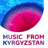 Music from Kyrgyzstan, Vol. 1 - Various Artists