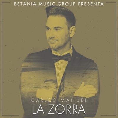 La Zorra - Single - Carlos Manuel