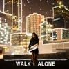Walk Alone - Single, Sabu