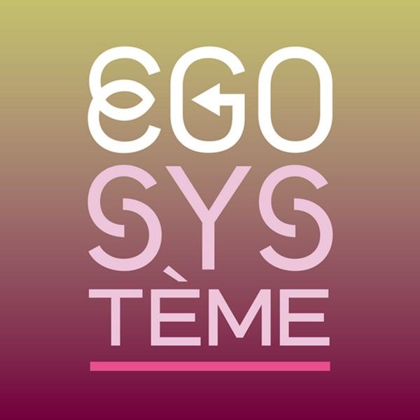 Egosystème - La 1ere
