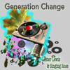 Generation Change - Lester Lewis & Singing Rose